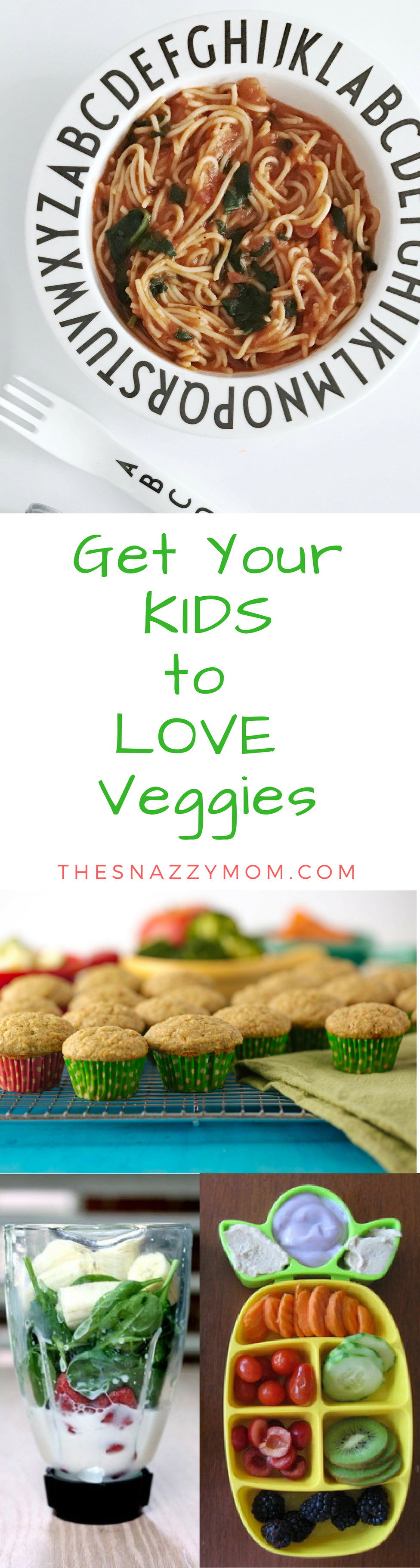 Get Your KIDSto LOVE Veggies (1)